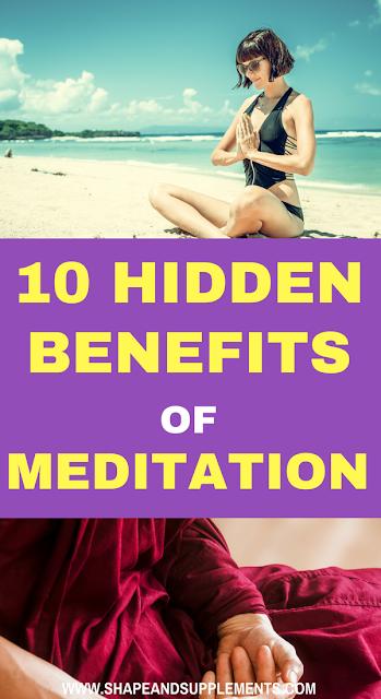 10 hidden benefits of meditation