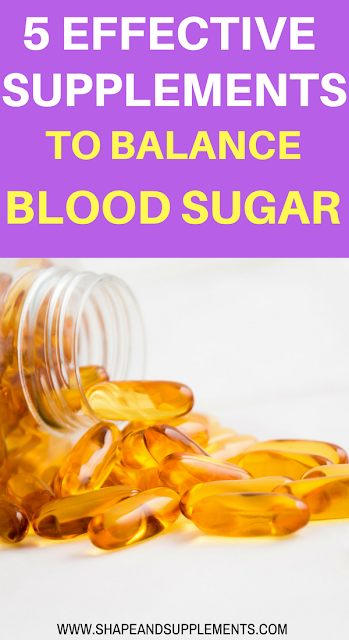 5 effective supplements to balance blood sugar levels