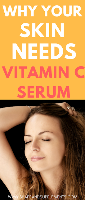 7 amazing reasons why your skin needs a vitamin c serum
