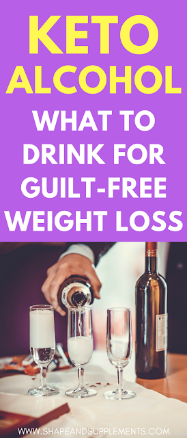 The ultimate keto alcohol guide for guilt-free weight loss