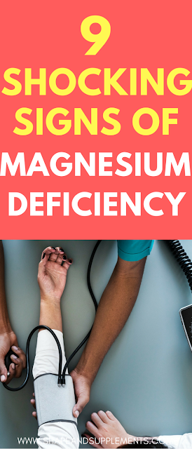 9 shocking signs of magnesium deficiency