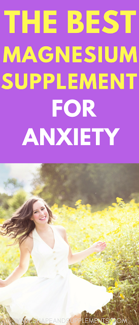 the magnesium supplement for anxiety