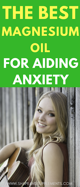 the best magnesium oil for aiding anxiety